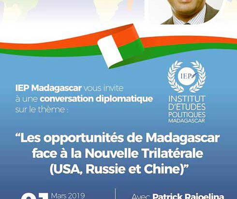 IEP Madagascar : Une conversation diplomatique avec Patrick Rajoelina demain